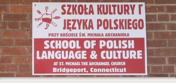 Tablica Wejściowa Szkoły Kultury i Języka Polskiego w Bridgeport